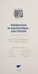 François Ladame et  Collectif - Adolescence et psychanalyse - Une histoire.