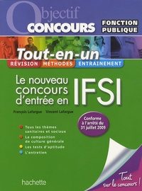 François Lafargue et Vincent Lafargue - Le nouveau concours d'entrée en IFSI - Catégorie B.