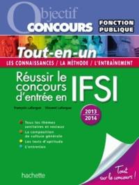 François Lafargue et Vincent Lafargue - Réussir le concours d'entrée en IFSI - Catégorie B.
