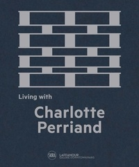 Living with Charlotte Perriand - Francois Laffanour |