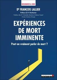 François Lallier - Expériences de mort imminente.