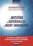 François Lallier - Le mystère des expériences de mort imminente.