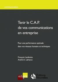 Tenir le C.A.P de vos communications en entreprise - Pour une performance optimale dans vos réseaux humains et techniques.pdf