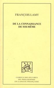 François Lamy - De la connaissance de soi-même - Tome 2, Troisième traité : De l'Etre moral de l'Homme ou de la science du coeur.
