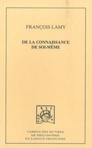 François Lamy - De la connaissance de soi-même - Tome 3, Eclaircissements (1698-1699).