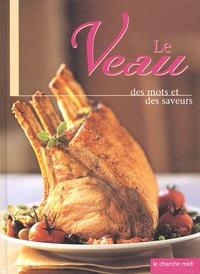François Landrieu et Néron Richer - Le veau - Des mots et des saveurs.