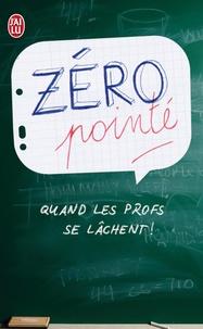François Langrand - Zéro pointé - Quand les profs se lâchent !.