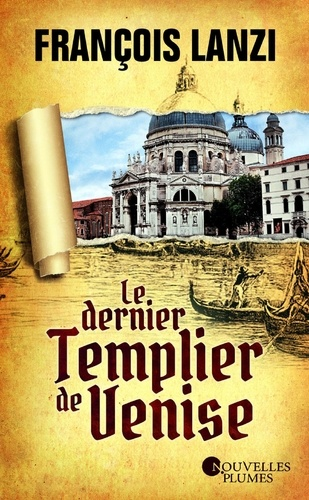 Le dernier templier de Venise