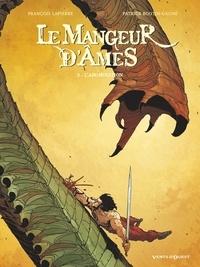 François Lapierre et Patrick Boutin-Gagné - Le mangeur d'âmes Tome 3 : L'abomination.