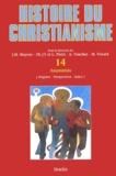 François Laplanche - Histoire du christianisme. - Tome 14, Anamnèsis.