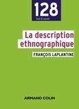 François Laplantine - La description ethnographique.