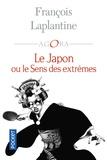 François Laplantine - Le Japon ou le sens des extrêmes.