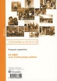 François Laplantine - Le sujet - Essai d'anthropologie politique.