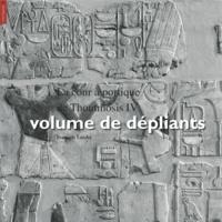 François Larché et Bernadette Letellier - La cour à portique de Thoutmosis IV, volume de dépliants - La cour à portique de Thoutmosis IV, dépliants.