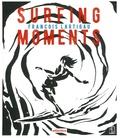 François Lartigau - Surfing Moments.