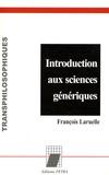 François Laruelle - Introduction aux sciences génériques.
