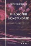 François Laruelle - Philosophie non-standard - Générique, quantique, philo-fiction.