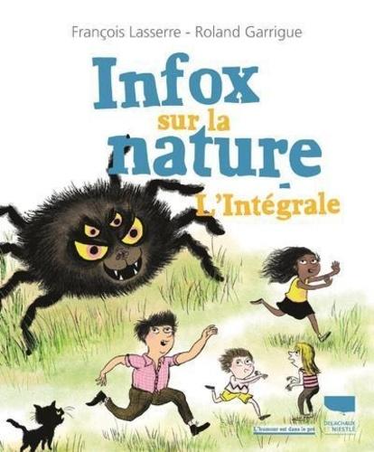 Infox sur la nature. L'intégrale