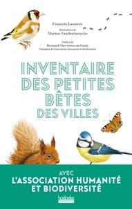François Lasserre et Marion Vandenbroucke - Inventaire des petites bêtes des villes.