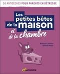 François Lasserre et Jampur Fraize - Les petites bêtes de la maison... et de la chambre.