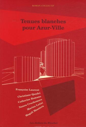 François Laurent - Tenues blanches pour Azur-Ville.