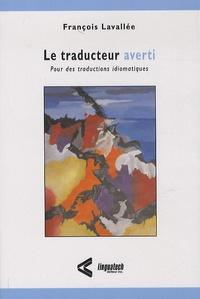 La traducteur averti - Pour des traductions idiomatiques.pdf
