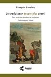 François Lavallée - Le traducteur encore plus averti - Pour sortir des ornières de traduction.