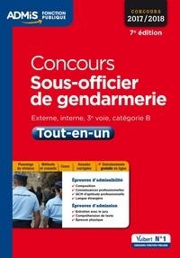 François Lavedan et Anne-Marie Bonnerot - Concours Sous-officier de gendarmerie - Catégorie B - Tout-en-un - Concours 2017-2018.
