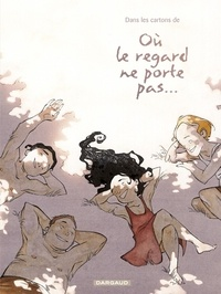 François Le Bescond et Georges Abolin - Dans les cartons de Où le regard ne porte pas....