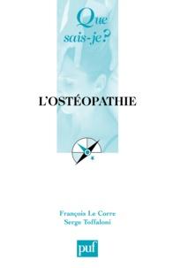François Le Corre et Serge Toffaloni - L'ostéopathie.