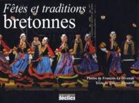François Le Divenah et Thierry Jigourel - Fêtes et traditions bretonnes.