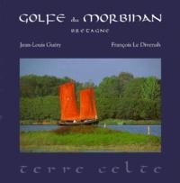 François Le Divenah et Jean-Louis Guéry - Golfe du Morbihan - Bretagne.