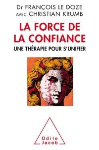 Feriasdhiver.fr La force de la confiance - Une thérapie pour s'unifier Image