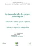 François Le Goff et Marie-José Fourtanier - Les formes plurielles des écritures de la réception - 2 volumes : Volume 1, Genres, espaces et formes ; Volume 2, Affects et temporalités.