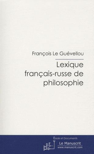 François Le Guévellou - Lexique français-russe de philosophie - Pas de genre spécifique.