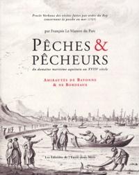 François Le Masson du Parc - Pêches & pêcheurs du domaine maritime aquitain au XVIIIe siècle - Amirauté de Bayonne.