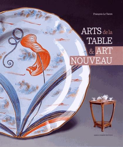 François Le Tacon - Arts de la table & Art nouveau.