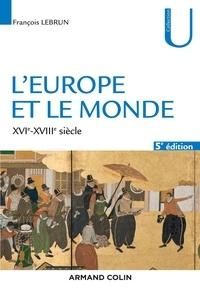 François Lebrun - L'Europe et le monde.