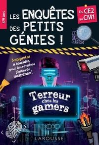 François Lecellier - Les enquêtes des petits génies Terreur chez les gamers - Du CE2 au CM1.