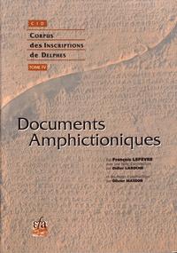 François Lefèvre et Didier Laroche - Documents amphictioniques.