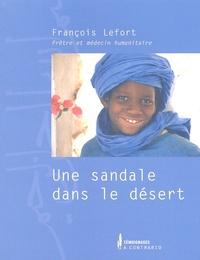 François Lefort - Une sandale dans le désert.