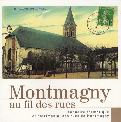 François Legallais - Montmagny au fil des rues - Annuaire thématique et patrimonial des rues de Montmagny.