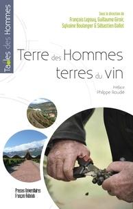 François Legouy et Guillaume Giroir - Terre des hommes, terres du vin.