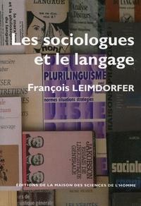 François Leimdorfer - Les sociologues et le langage.