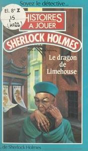 François Lejoyeux et Pierre Lejoyeux - Le dragon de Limehouse.
