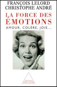La force des émotions. Amour, colère, joie....pdf