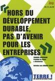 François Lemarchand et Grégory Fléchet - Hors du développement durable, pas d'avenir pour les entreprises.