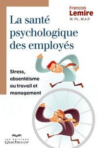 Corridashivernales.be La santé psychologique des employés - Stress, absentéisme au travail et management Image