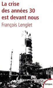 François Lenglet - La crise des années 30 est devant nous.