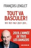 François Lenglet - Tout va basculer !.